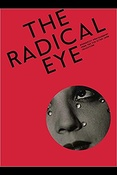 The radical eye : modernist photography from the sir Elton John collection