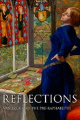 Reflections. Van Eyck and the pre-raphaelites