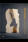 Picasso and paper: publ. on the occasion of the exhib